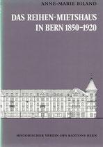 Das Reihen-Mietshaus in Bern 1850-1920