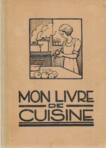 Mon livre de cuisine Fribourg 1947