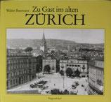 Zu Gast im alten Zürich