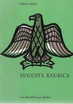 Führer durch Augusta Raurica