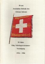 50 Jahre Eidg. Schwingerveteranen-Vereinigung 1936 - 1986