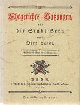 Ehegerichts-Satzungen für die Stadt Bern und Dero Lande