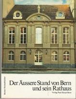 Der Äussere Stand von Bern und sein Rathaus
