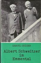 Albert Schweitzer im Emmental