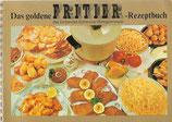 Das goldene Fritier-Rezeptbuch