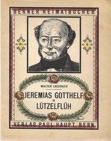 Jeremias Gotthelf in Lützelflüh