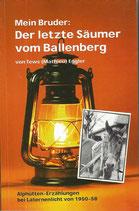 Mein Bruder Der letzte Säumer vom Ballenberg