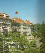 Bernische Patrizierhäuser  - Ihre Besitzergeschichte