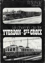 Le chemin de fer Yverdon-Ste-Croix
