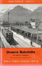 Unsere Bahnhöfe und ihr Personal