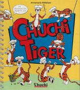 Chuchi-Tiger
