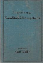 Neues illustriertes Konditorei-Rezeptbuch 1920