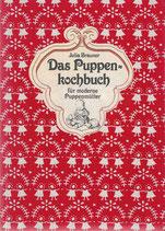 Das Puppenkochbuch für moderne Puppenmütter