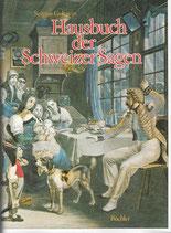 Hausbuch der Schweizer Sagen
