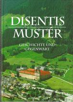 Disentis Mustér Geschichte und Gegenwart