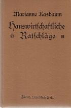 Hauswirtschaftliche Ratschläge 1916