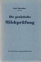 Die praktische Milchprüfung und die Kontrolle von Molkereiprodukten 1938