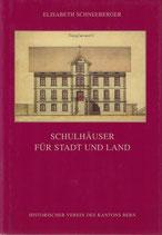 Schulhäuser für Stadt und Land