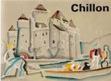 Chillon ein geschichtliches Bilderbuch