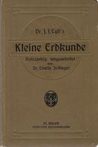 Kleine Erdkunde für Schweizerische Mittelschulen 1914