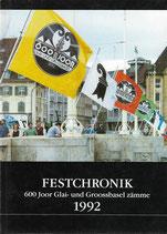 Festchronik 600 Joor Glai- und Groossbasel zämme 1992