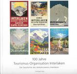 100 Jahre Tourismus Interlaken