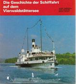 Die Geschichte der Schiffahrt auf dem Vierwaldstättersee