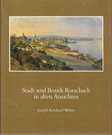 Stadt und Bezirk Rorschach in alten Ansichten