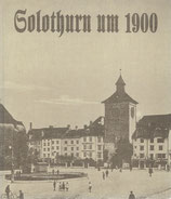 Solothurn um 1900