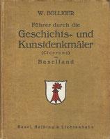 Führer durch die Geschichts- und Kunstdenkmäler (Cicerone) von Baselland 1923