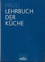 Pauli Lehrbuch der Küche 2005