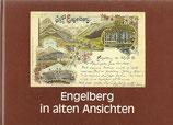 Engelberg in alten Ansichten