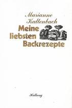 Meine liebsten Backrezepte  Marianne Kaltenbach