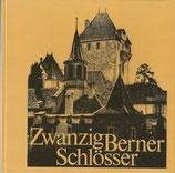 Zwanzig Berner Schlösser