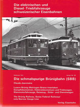 Die schmalspurige Brünigbahn (SBB)
