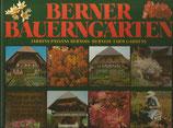 Berner Bauerngärten Jardins Paysans Bernois Bernese Gardens