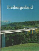 Freiburgerland Eine geographische Heimatkunde