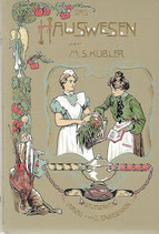 Das Hauswesen mit Kochbuch 1905