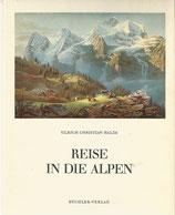 Reise in die Alpen
