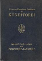 Schweizer illustriertes Handbuch der Konditorei 1950