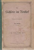 Die Sichlete im Neuhof 1885