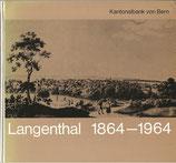 Langenthal 1864 - 1964
