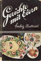Gerichte mit Eiern oder 100 Abendplatten 1928