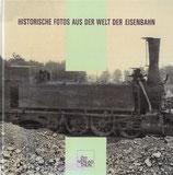 Historische Fotos aus der Welt der Eisenbahn