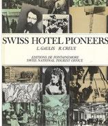 Swiss Hotel Pioneers