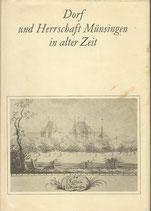 Dorf und Herrschaft Münsingen in alter Zeit