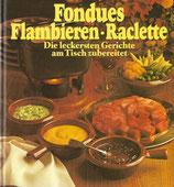 Fondues, flambieren, Raclette