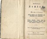 Vollständiges Kochbuch oder Anweisung allerley Speisen 1830