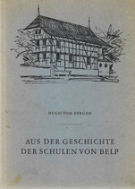 Aus der Geschichte der Schulen von Belp 1865-1965 (A)