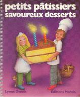 Lynne Dennis Petits Patissiers, Savoureux Desserts